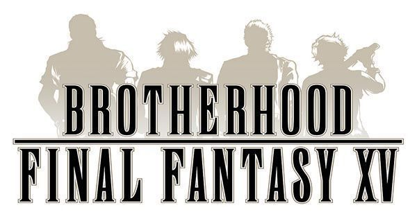 FINAL-FANTASY-XV-BROTHERHOOD